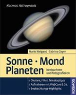 Sonne Mond Planeten beobachten und fotografieren